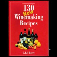 130 New Winemaking Recipes by C.J.J.Berry