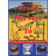 From Harvest To Moonshine by Byron Ford from Brew Mart